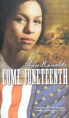 Come Juneteenth By Rinaldi, Ann